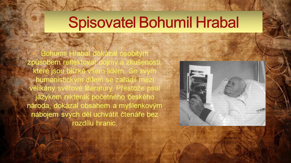 Spisovatel Bohumil Hrabal