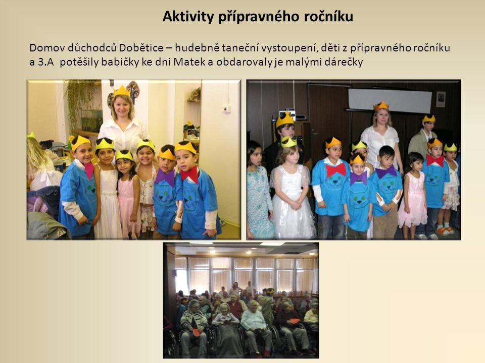 Aktivity přípravného ročníku Domov důchodců Dobětice – hudebně taneční vystoupení, děti z přípravného ročníku a 3.A potěšily babičky ke dni Matek a obdarovaly je malými dárečky