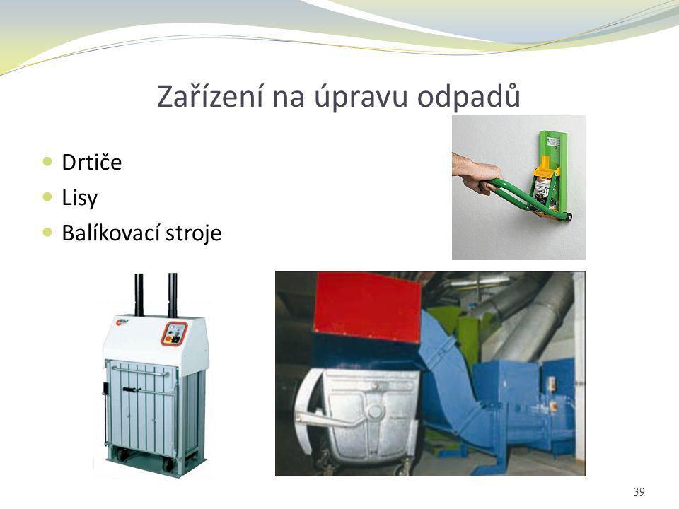 Zařízení na úpravu odpadů