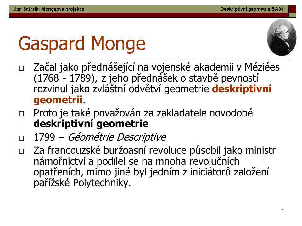 Jan Šafařík: Mongeova projekce
