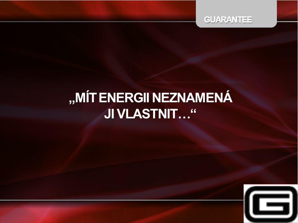 """""""MÍT ENERGII NEZNAMENÁ"""
