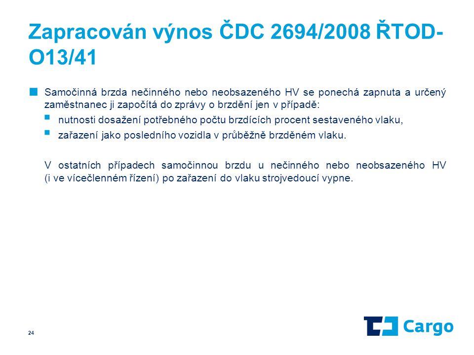 Zapracován výnos ČDC 2694/2008 ŘTOD-O13/41