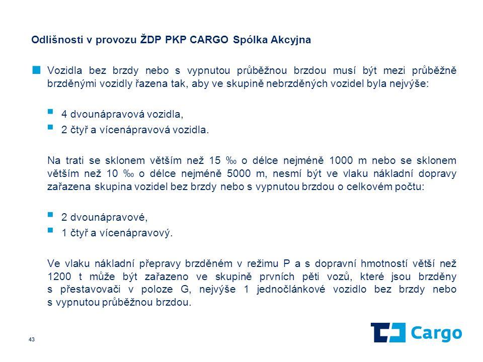 Odlišnosti v provozu ŽDP PKP CARGO Spólka Akcyjna