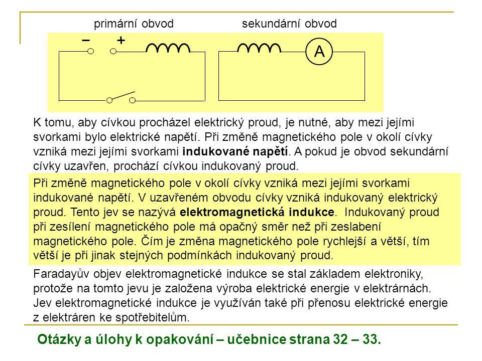 A Otázky a úlohy k opakování – učebnice strana 32 – 33. primární obvod