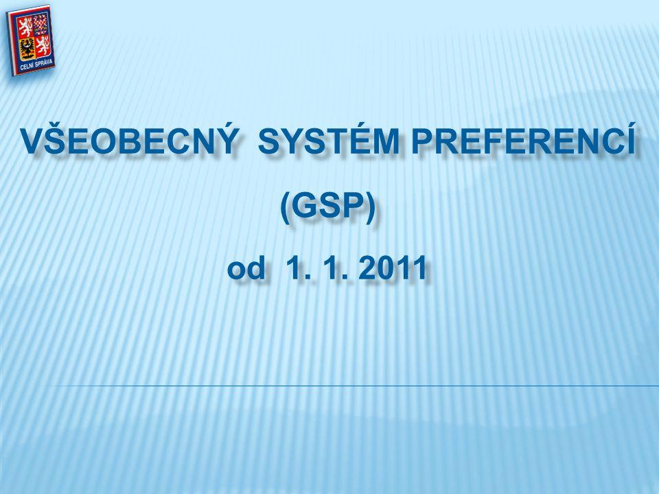 Všeobecný systém preferencí (GSP) od 1. 1. 2011