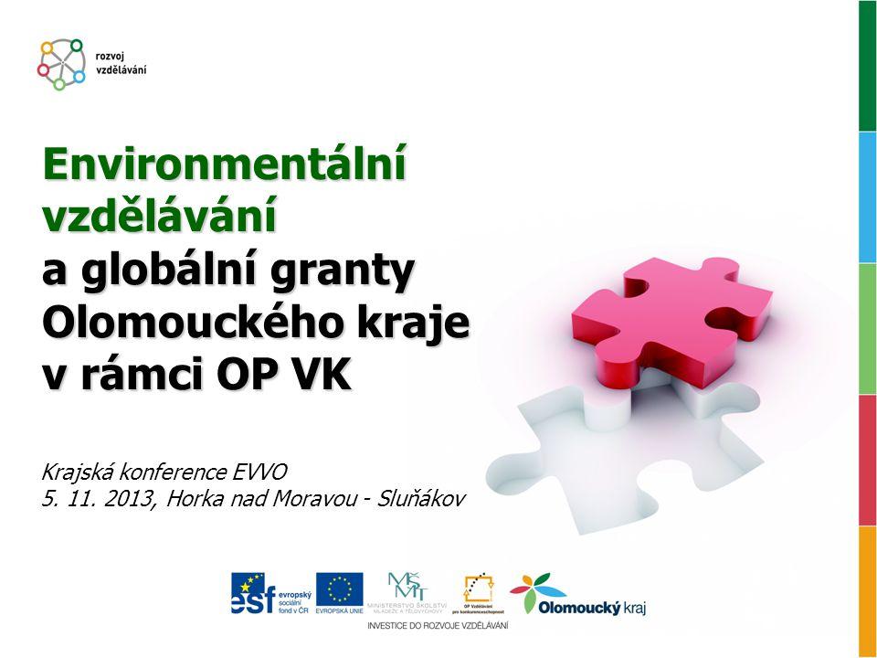 Environmentální vzdělávání a globální granty Olomouckého kraje