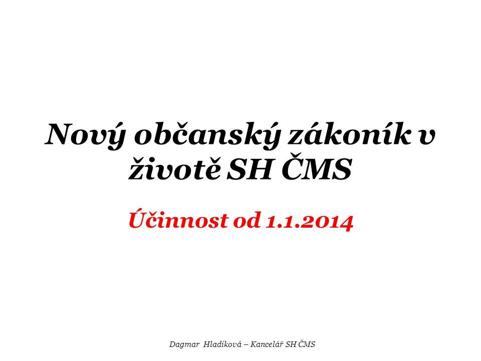 Nový občanský zákoník v životě SH ČMS