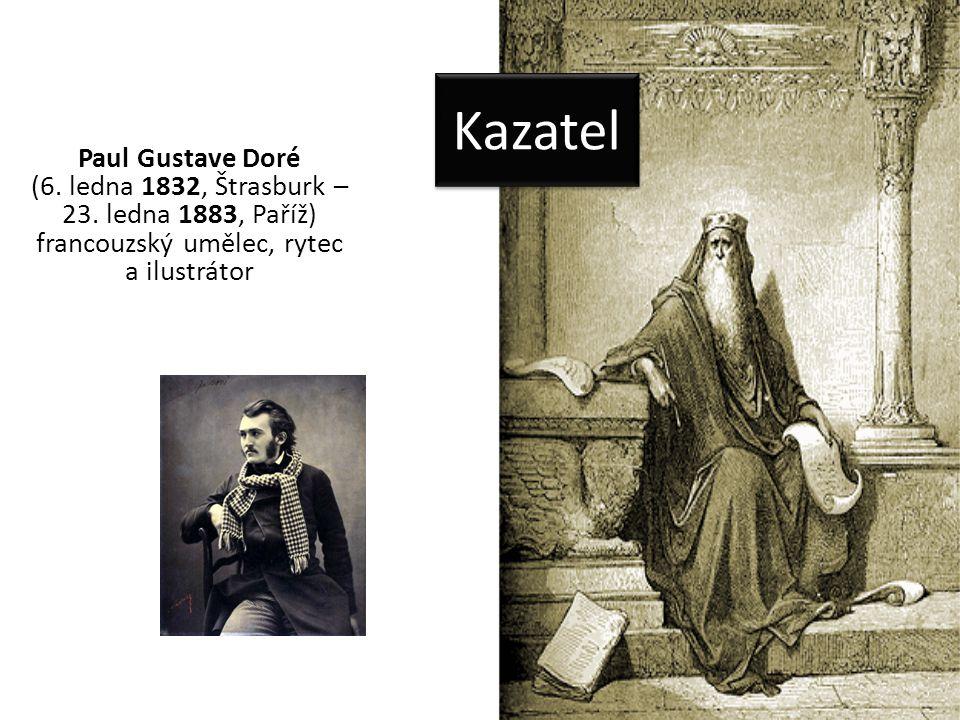 Kazatel Paul Gustave Doré (6. ledna 1832, Štrasburk – 23.