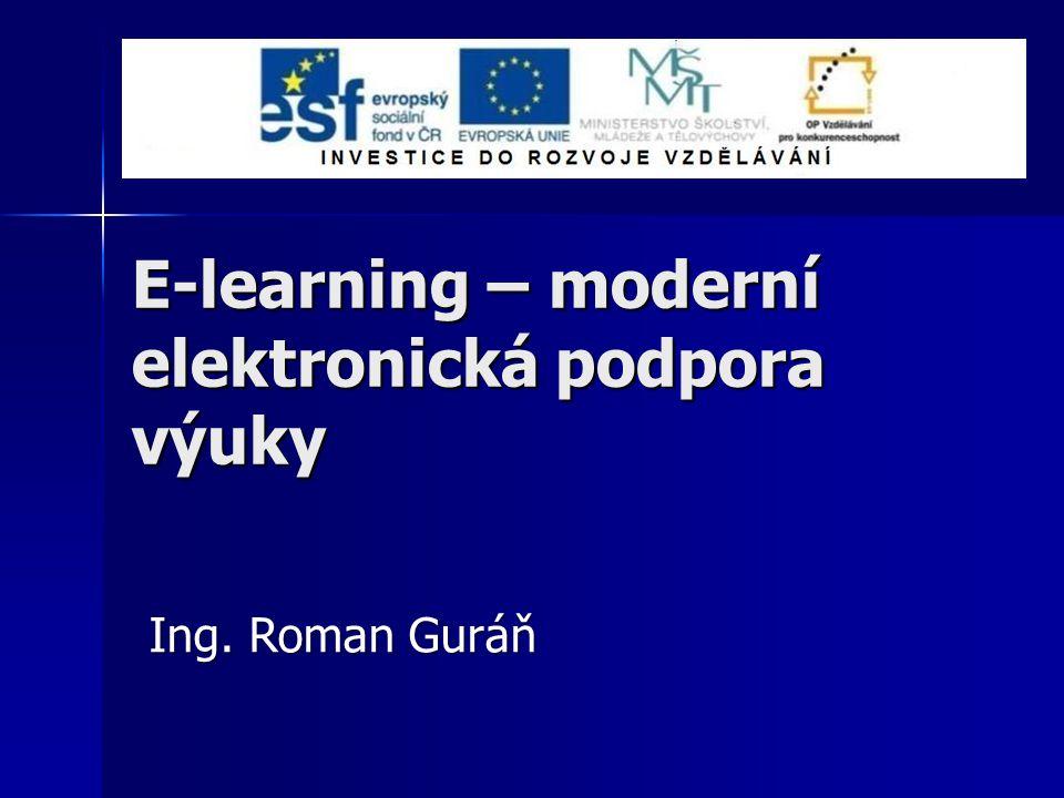 E-learning – moderní elektronická podpora výuky