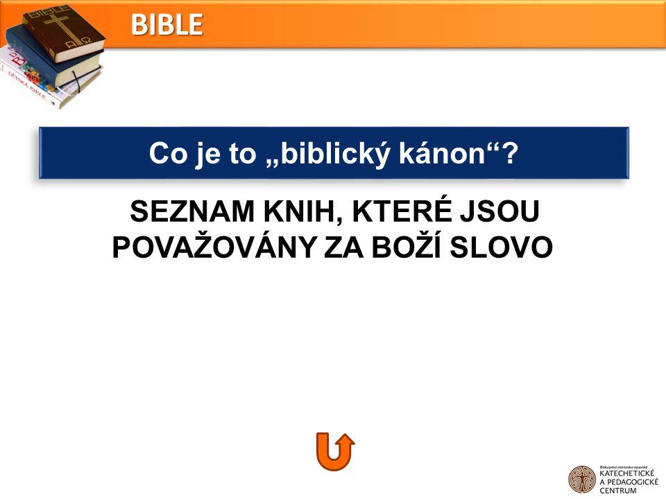 "Co je to ""biblický kánon"