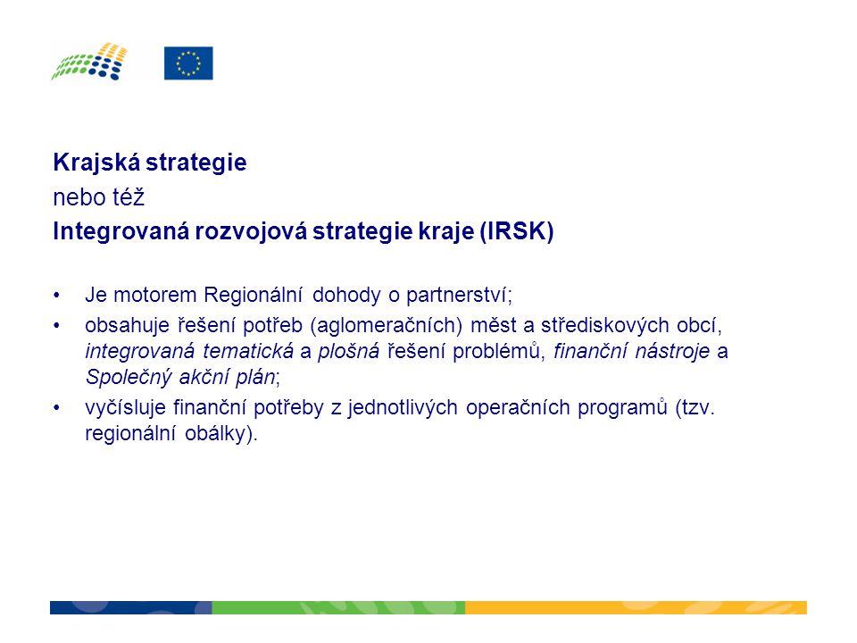 Integrovaná rozvojová strategie kraje (IRSK)