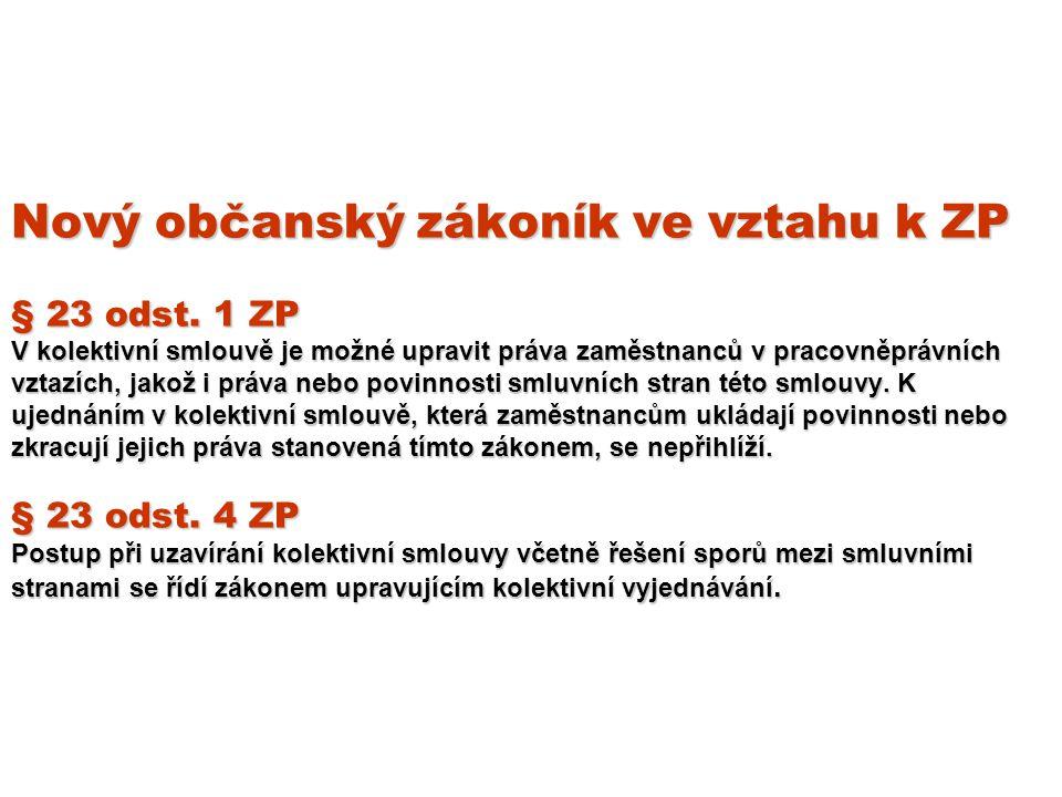 Nový občanský zákoník ve vztahu k ZP § 23 odst