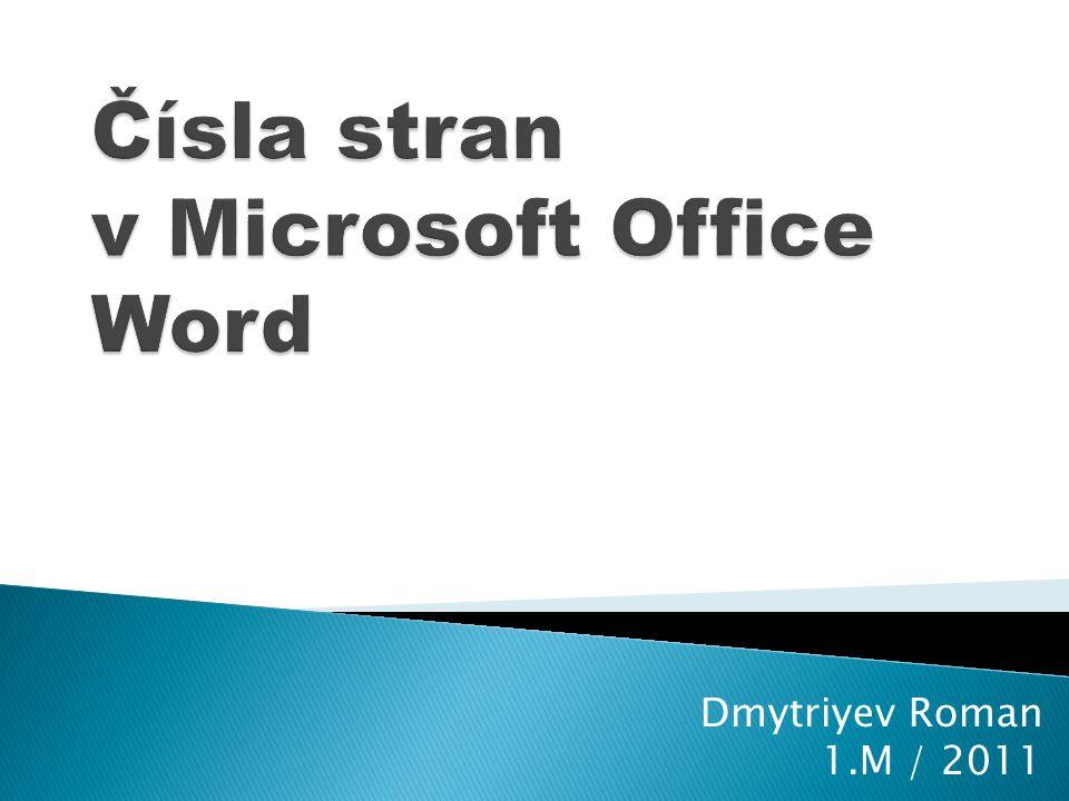 Čísla stran v Microsoft Office Word