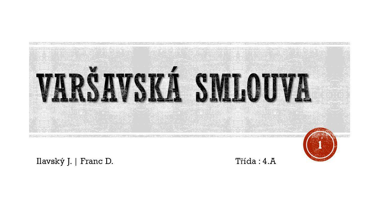 Ilavský J. | Franc D. Třída : 4.A