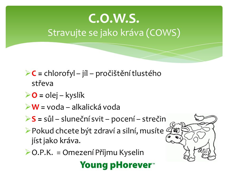 C.O.W.S. Stravujte se jako kráva (COWS)