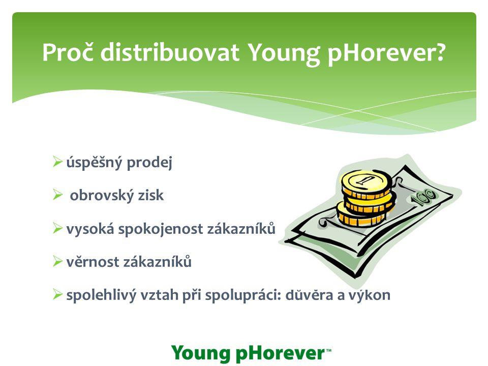 Proč distribuovat Young pHorever
