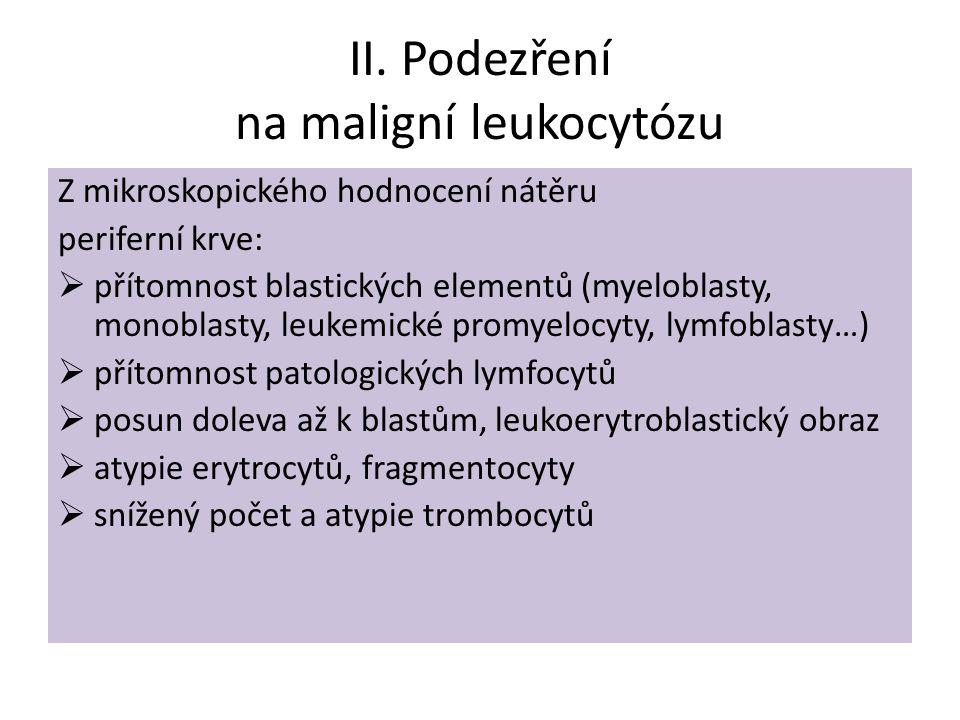II. Podezření na maligní leukocytózu