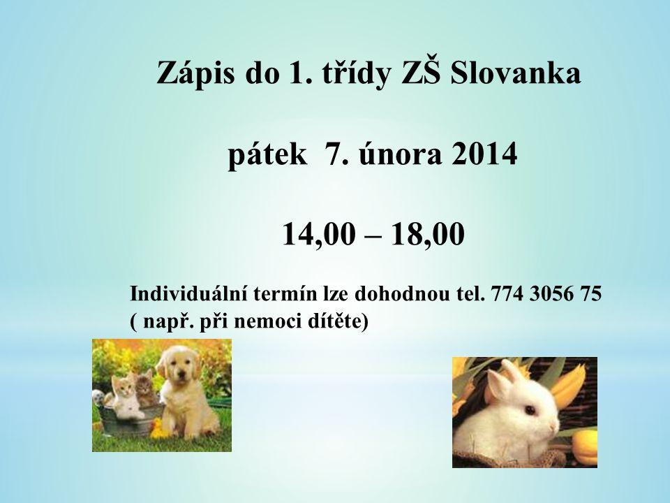 Zápis do 1. třídy ZŠ Slovanka