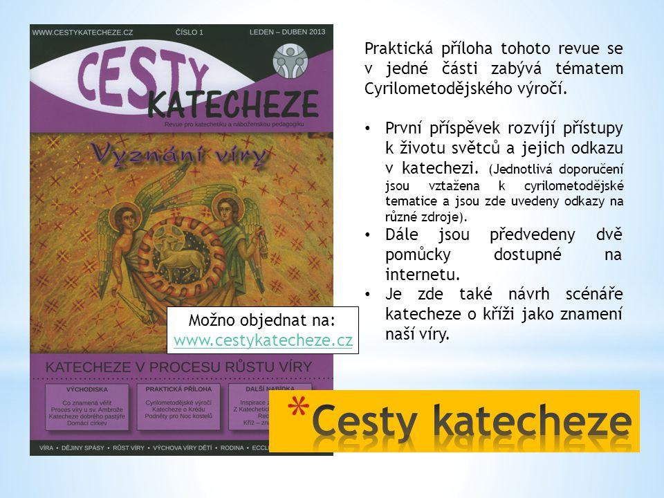Praktická příloha tohoto revue se v jedné části zabývá tématem Cyrilometodějského výročí.