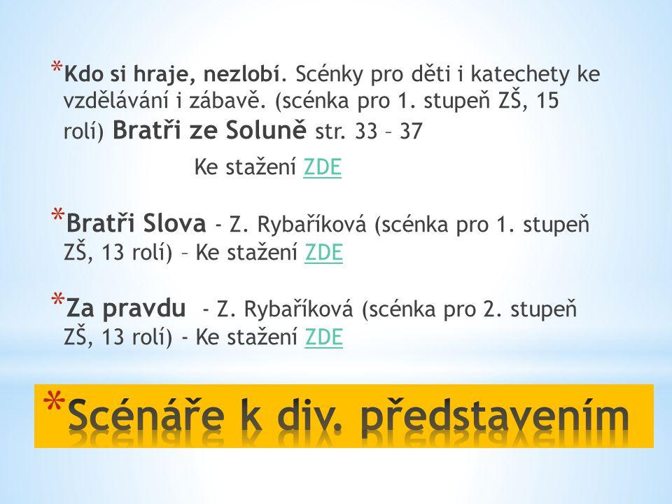 Scénáře k div. představením
