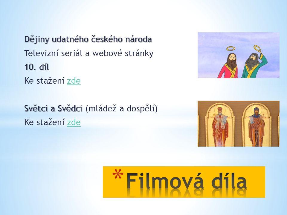 Filmová díla Dějiny udatného českého národa