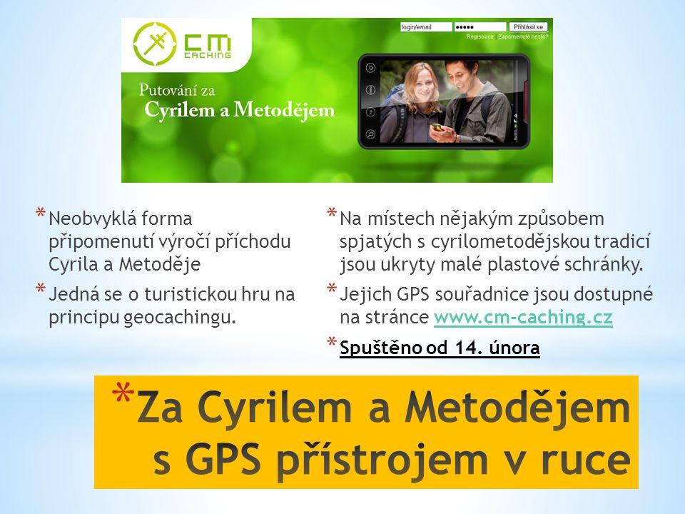 Za Cyrilem a Metodějem s GPS přístrojem v ruce