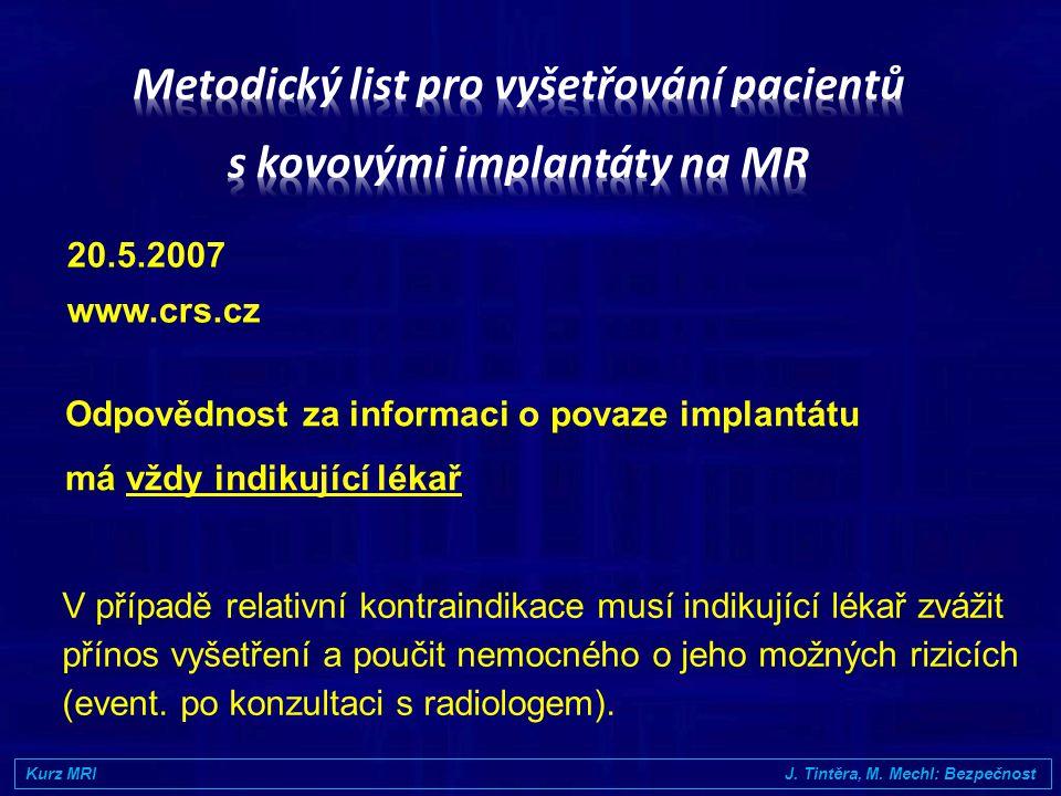 Metodický list pro vyšetřování pacientů s kovovými implantáty na MR