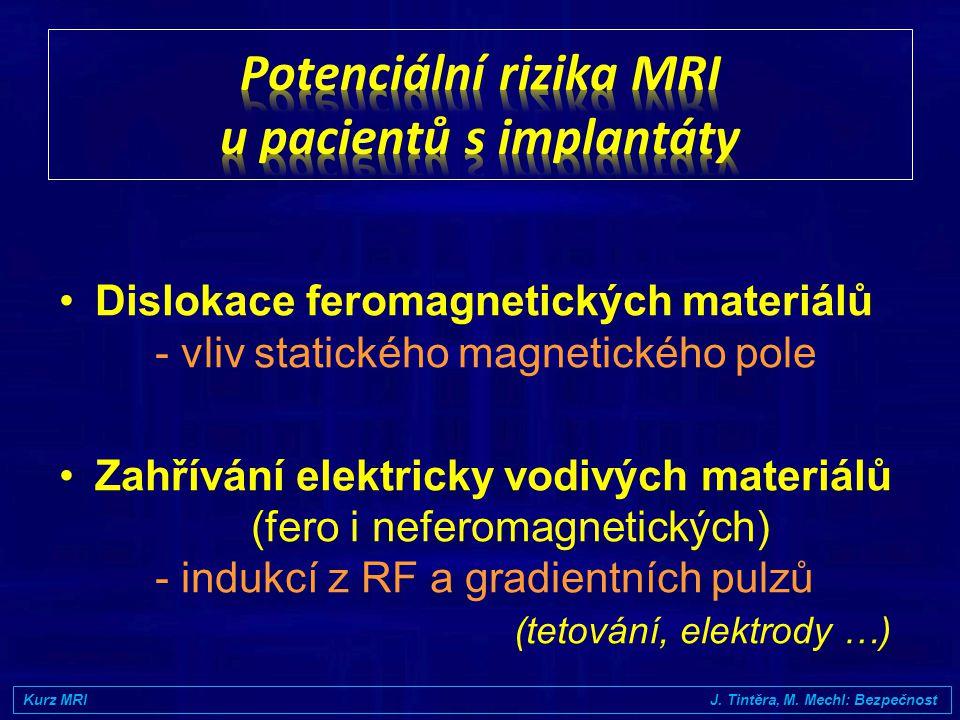 Potenciální rizika MRI u pacientů s implantáty