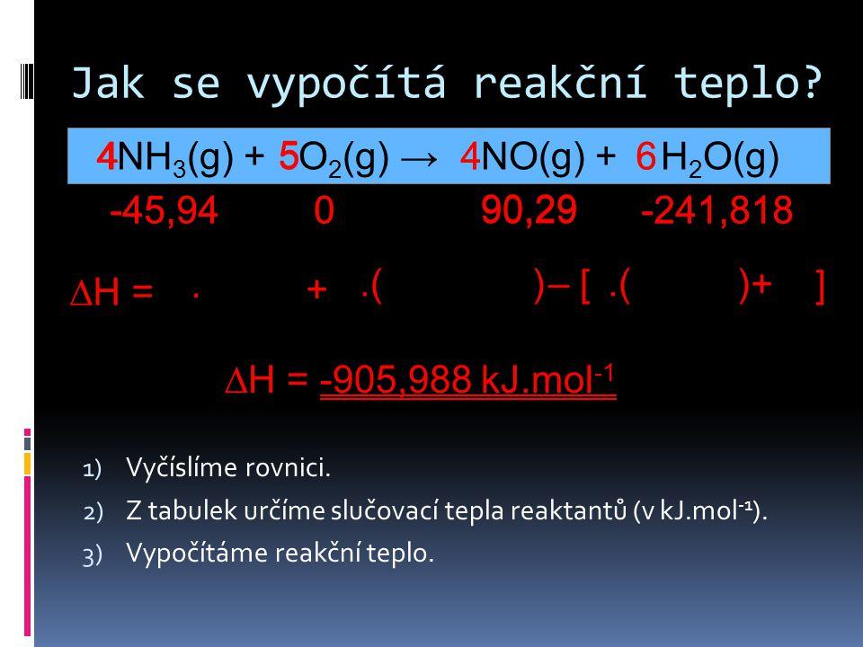 Jak se vypočítá reakční teplo