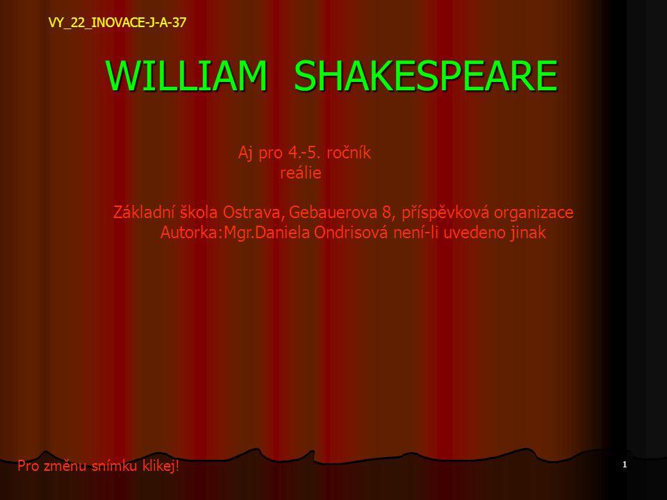 WILLIAM SHAKESPEARE Aj pro 4.-5. ročník reálie