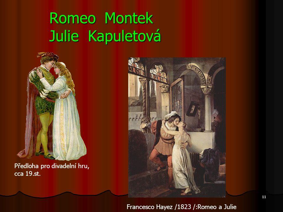 Romeo Montek Julie Kapuletová