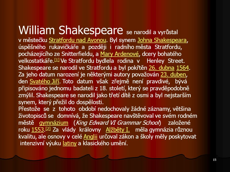 William Shakespeare se narodil a vyrůstal