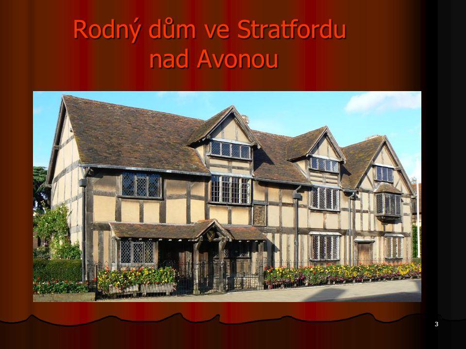 Rodný dům ve Stratfordu nad Avonou