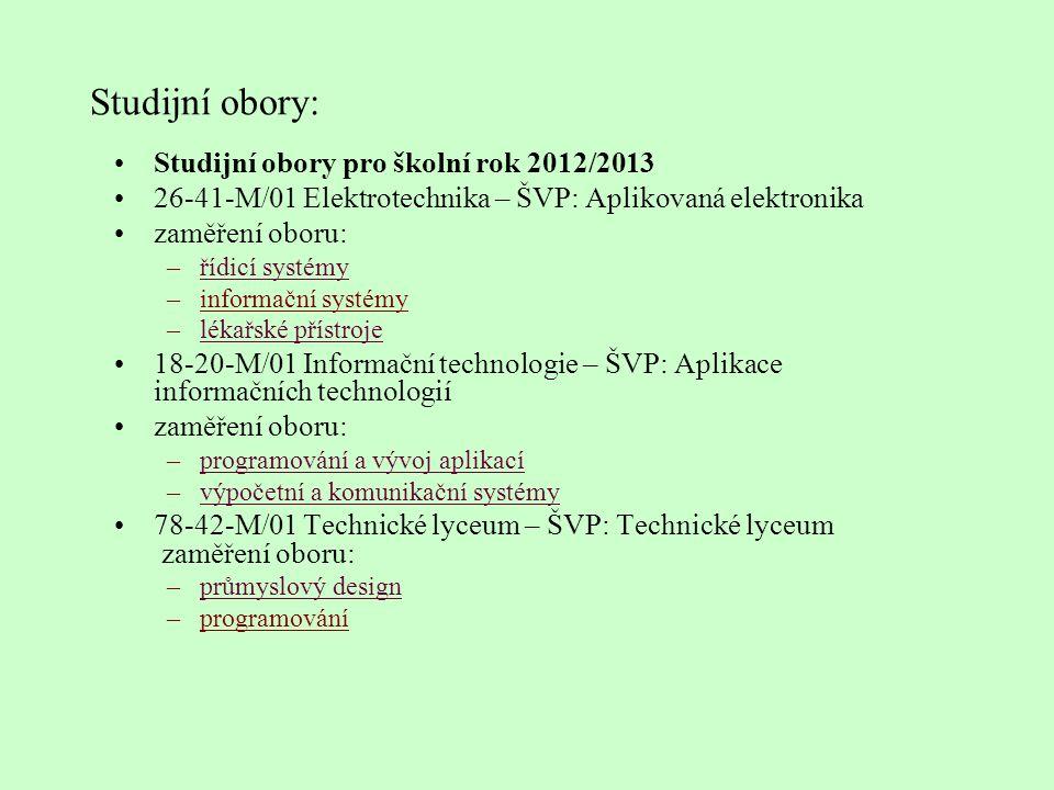 Studijní obory: Studijní obory pro školní rok 2012/2013