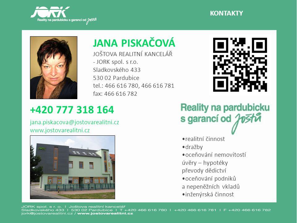 JANA PISKAČOVÁ +420 777 318 164 KONTAKTY JOŠTOVA REALITNÍ KANCELÁŘ