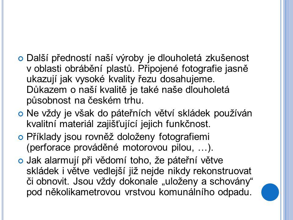Další předností naší výroby je dlouholetá zkušenost v oblasti obrábění plastů. Připojené fotografie jasně ukazují jak vysoké kvality řezu dosahujeme. Důkazem o naší kvalitě je také naše dlouholetá působnost na českém trhu.