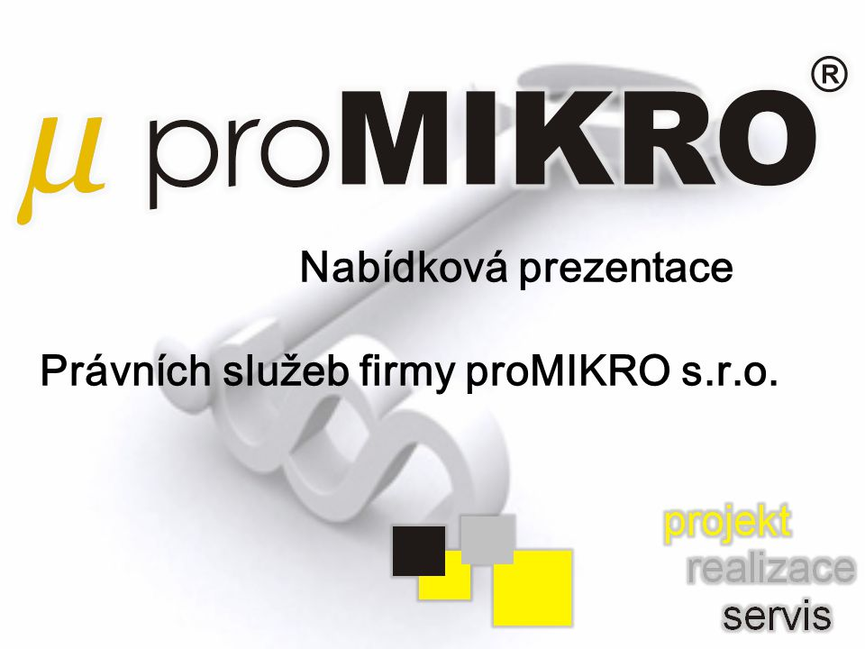 Právních služeb firmy proMIKRO s.r.o.