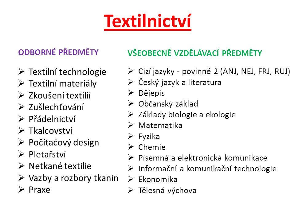 Textilnictví Textilní technologie Textilní materiály Zkoušení textilií