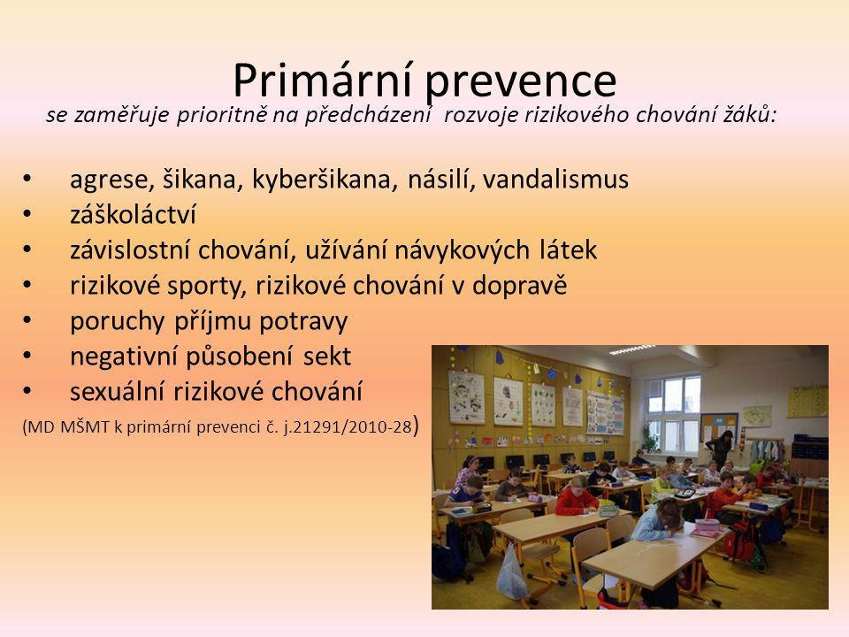 Primární prevence agrese, šikana, kyberšikana, násilí, vandalismus