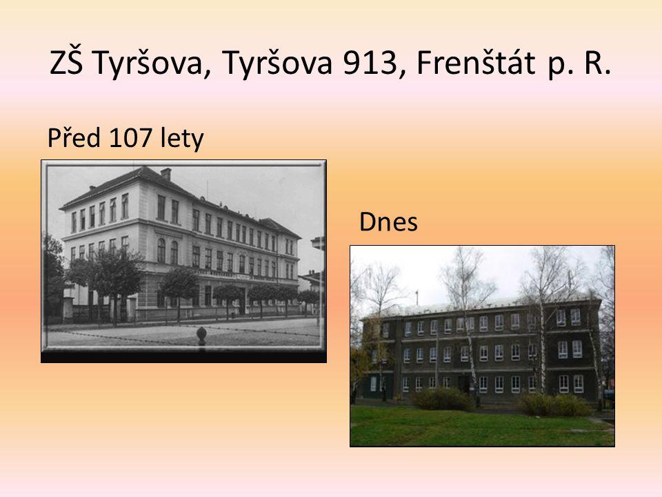 ZŠ Tyršova, Tyršova 913, Frenštát p. R.
