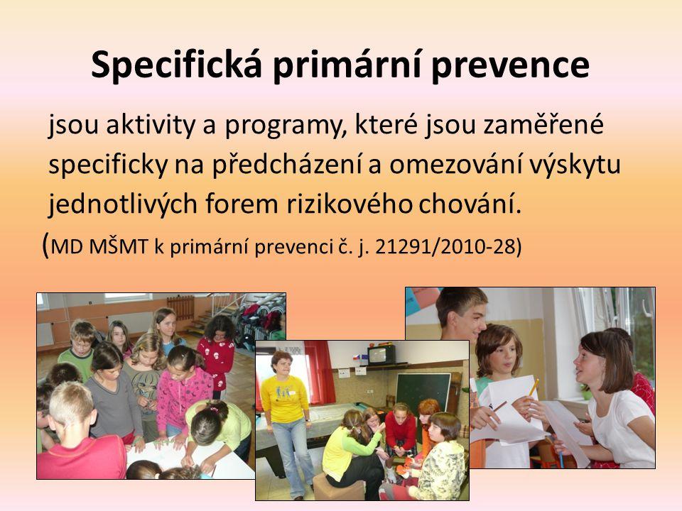 Specifická primární prevence