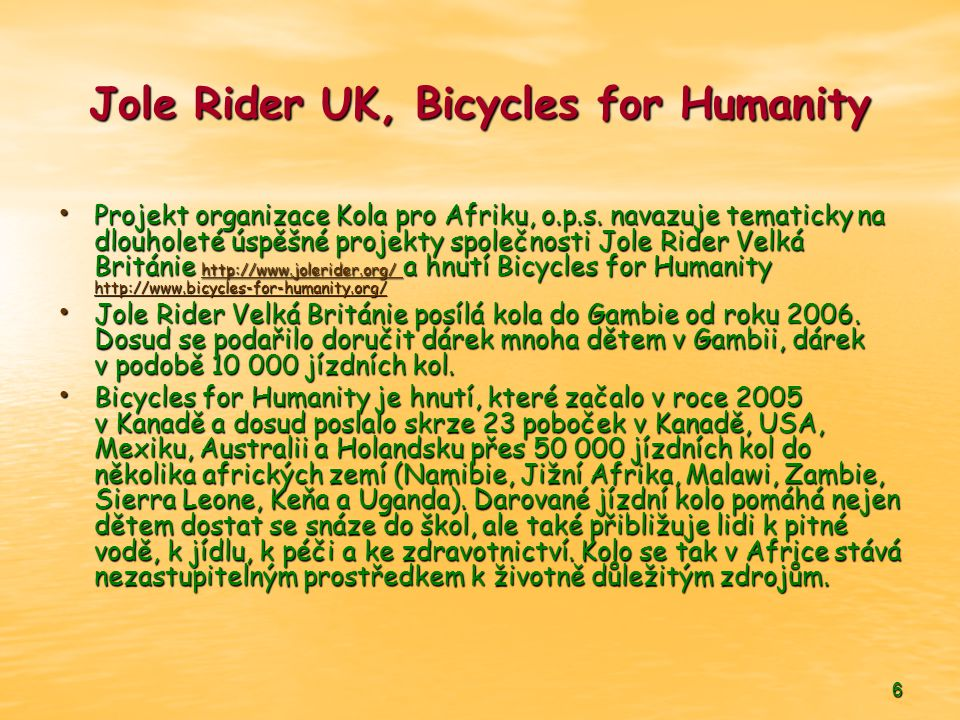 Jole Rider UK, Bicycles for Humanity