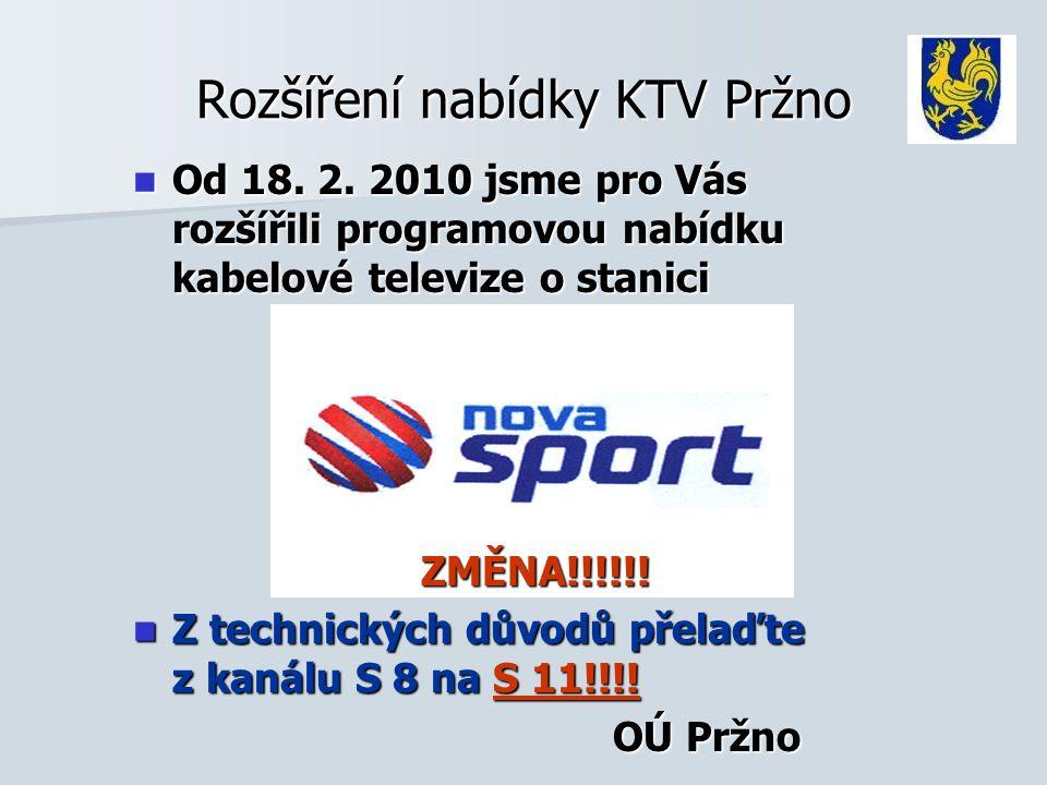Rozšíření nabídky KTV Pržno