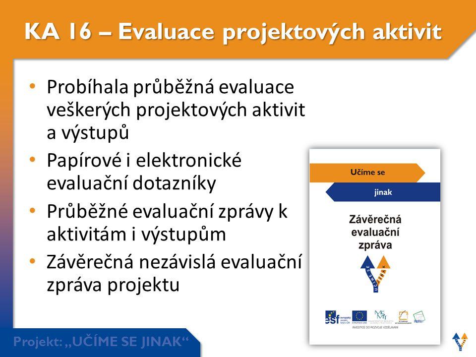 KA 16 – Evaluace projektových aktivit