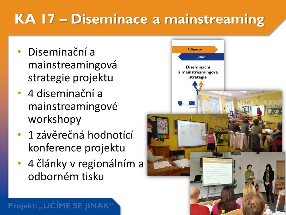 KA 17 – Diseminace a mainstreaming