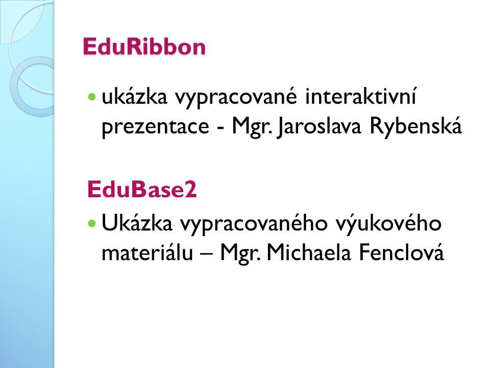 EduRibbon ukázka vypracované interaktivní prezentace - Mgr. Jaroslava Rybenská. EduBase2.