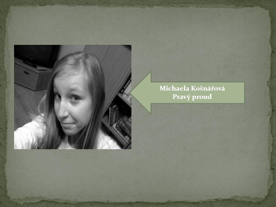 Michaela Košnářová Pravý proud