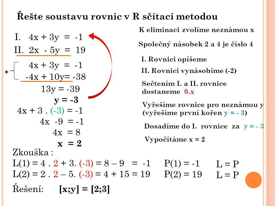 Řešte soustavu rovnic v R sčítací metodou