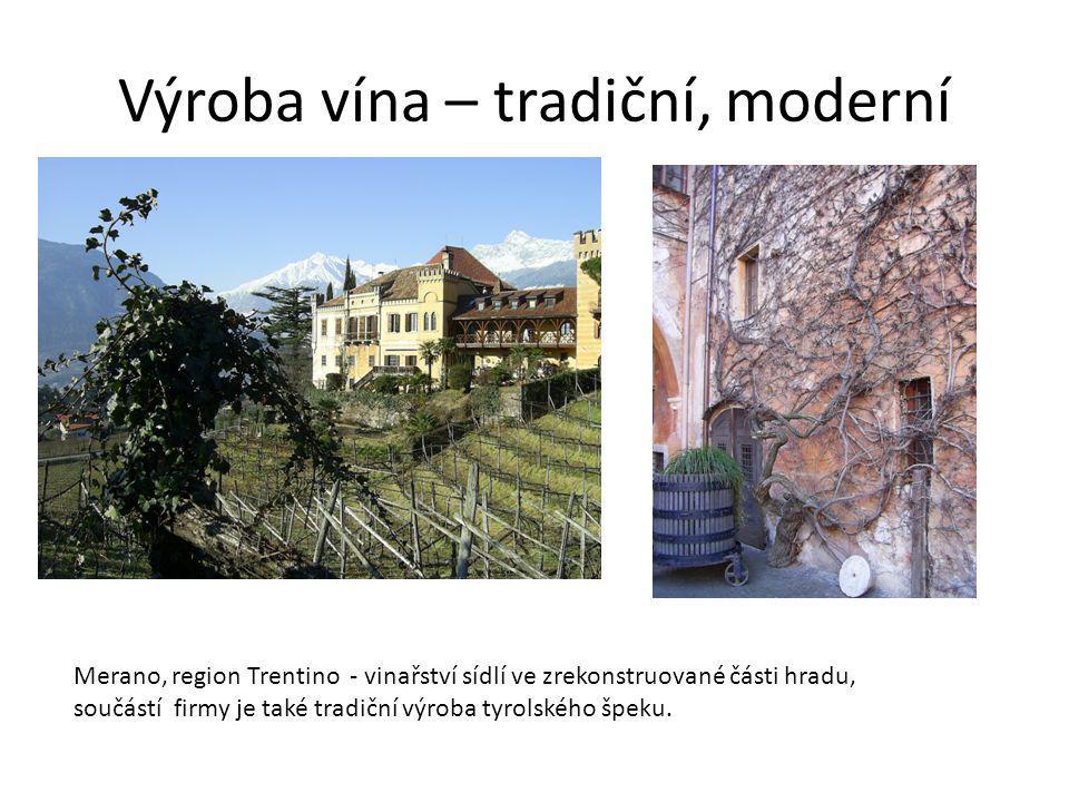 Výroba vína – tradiční, moderní