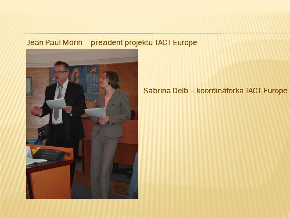 Jean Paul Morin – prezident projektu TACT-Europe